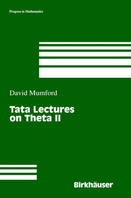 Tata Lectures on Theta: Jacobian Theta Functions and Differential Equations - Progress in Mathematics 43 (Hardback)
