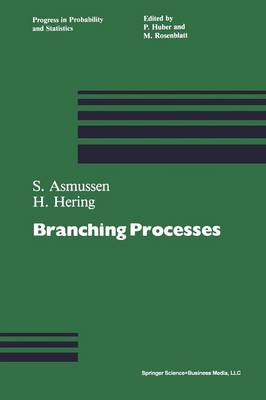 Branching Processes - Progress in Probability 3 (Paperback)