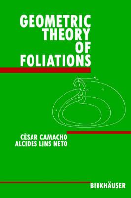 Geometric Theory of Foliations (Hardback)