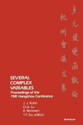 Several Complex Variables: Proceedings of the 1981 Hangzhou Conference (Paperback)