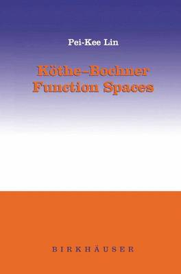 Koethe-Bochner Function Spaces (Hardback)