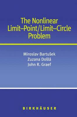 The Nonlinear Limit-Point/Limit-Circle Problem (Paperback)