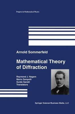 Mathematical Theory of Diffraction - Progress in Mathematical Physics 35 (Hardback)
