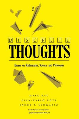 Discrete Thoughts: Essays on Mathematics, Science and Philosophy (Paperback)