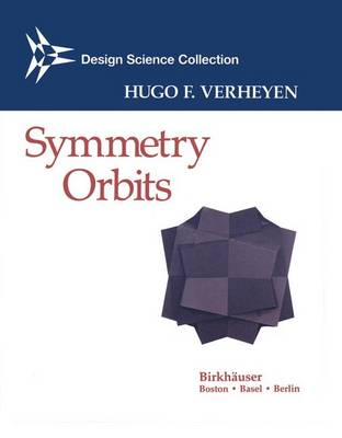 Symmetry Orbits - Design Science Collection (Hardback)
