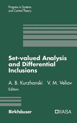 Set-Valued Analysis and Differential Inclusions - Progress in Systems and Control Theory 16 (Hardback)