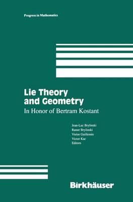 Lie Theory and Geometry: In Honor of Bertram Kostant - Progress in Mathematics 123 (Hardback)