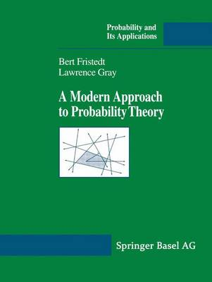 A Modern Approach to Probability Theory - Probability and Its Applications (Hardback)