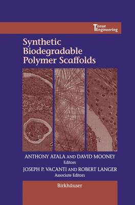 Synthetic Biodegradable Polymer Scaffolds - Tissue engineering (Hardback)