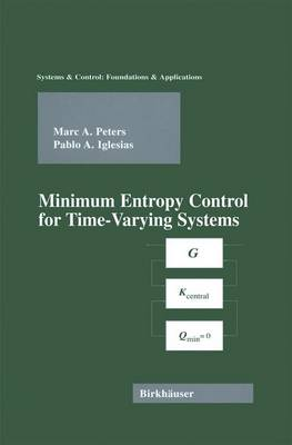 Minimum Entropy Control for Time-Varying Systems - Systems & Control: Foundations & Applications (Hardback)