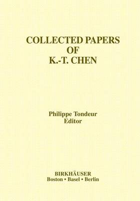 Collected Papers of K.-T. Chen - Contemporary Mathematicians (Hardback)