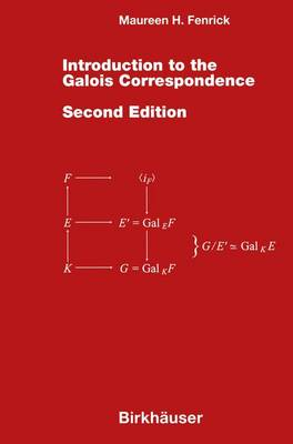 Introduction to the Galois Correspondence (Hardback)