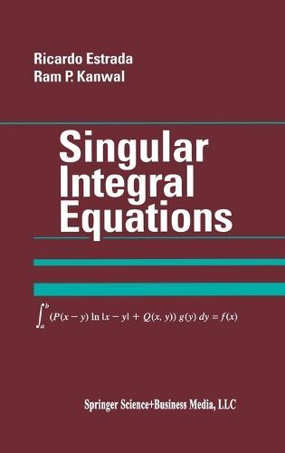 Singular Integral Equations (Hardback)