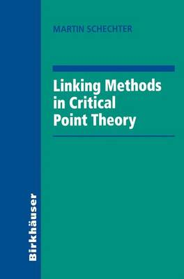 Linking Methods in Critical Point Theory (Hardback)