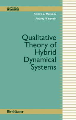Qualitative Theory of Hybrid Dynamical Systems - Control Engineering (Hardback)