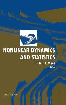 Nonlinear Dynamics and Statistics (Hardback)