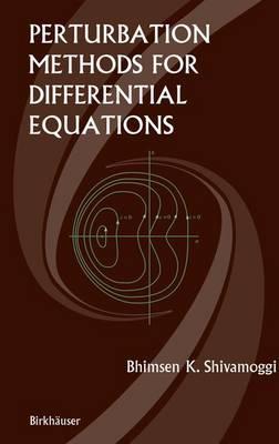 Perturbation Methods for Differential Equations (Hardback)