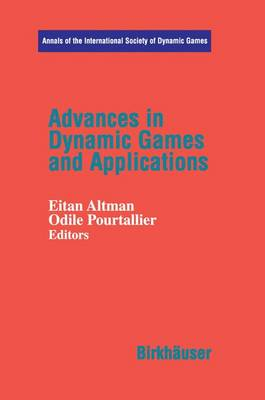 Advances in Dynamic Games and Applications - Annals of the International Society of Dynamic Games 6 (Hardback)