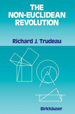 The Non-Euclidean Revolution: With an Introduction by H.S.M Coxeter (Paperback)