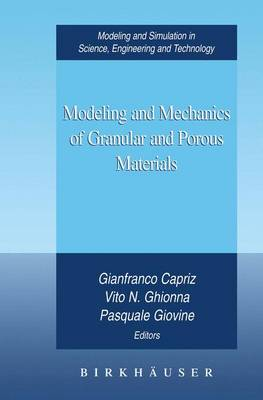 Modeling and Mechanics of Granular and Porous Materials - Modeling and Simulation in Science, Engineering and Technology (Hardback)