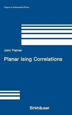 Planar Ising Correlations - Progress in Mathematical Physics 49 (Hardback)