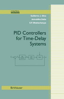 PID Controllers for Time-Delay Systems - Control Engineering (Hardback)