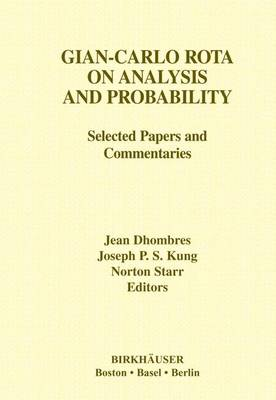 Gian-Carlo Rota on Analysis and Probability: Selected Papers and Commentaries - Contemporary Mathematicians (Hardback)