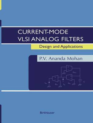 Current-Mode VLSI Analog Filters: Design and Applications (Hardback)