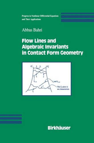Flow Lines and Algebraic Invariants in Contact Form Geometry - Progress in Nonlinear Differential Equations and Their Applications 53 (Hardback)
