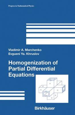 Homogenization of Partial Differential Equations - Progress in Mathematical Physics 46 (Hardback)