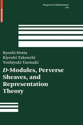 D-Modules, Perverse Sheaves, and Representation Theory - Progress in Mathematics 236 (Hardback)