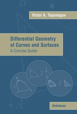 Differential Geometry of Curves and Surfaces: A Concise Guide (Paperback)