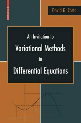 An Invitation to Variational Methods in Differential Equations (Paperback)