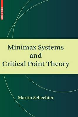 Minimax Systems and Critical Point Theory (Hardback)