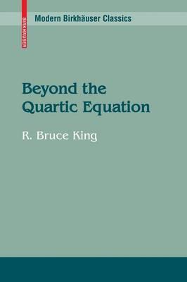 Beyond the Quartic Equation - Modern Birkhauser Classics (Paperback)