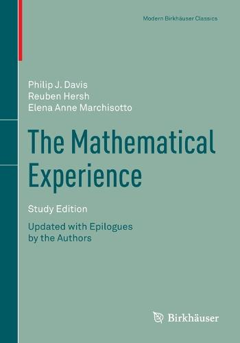 The Mathematical Experience, Study Edition - Modern Birkhauser Classics (Paperback)