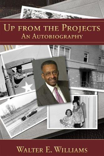 Up from the Projects: An Autobiography (Paperback)