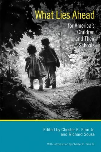 What Lies Ahead for America's Children and Their Schools (Paperback)