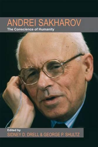 Andrei Sakharov: The Conscience of Humanity (Paperback)