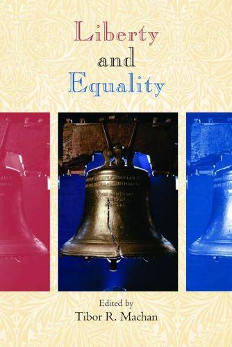 Liberty and Equality (Paperback)