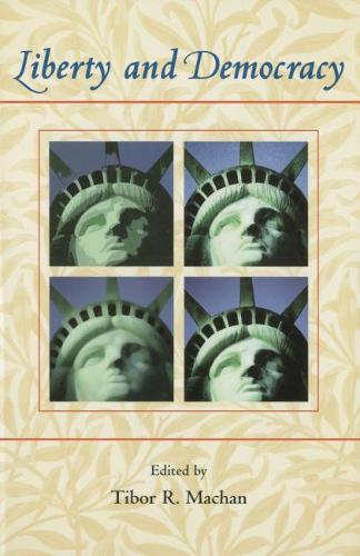 Liberty and Democracy (Paperback)