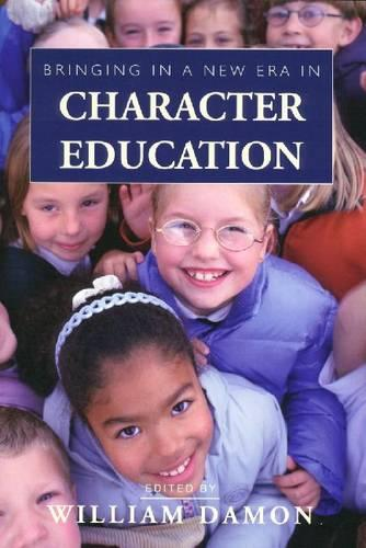 Bringing in a New Era in Character Education (Paperback)