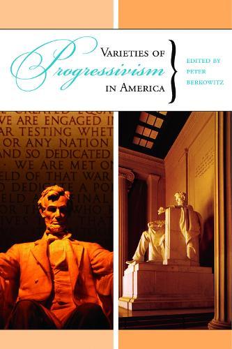 Varieties of Progressivism in America (Paperback)