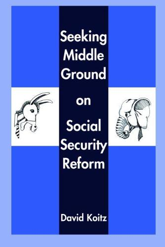 Seeking Middle Ground on Social Security Reform (Paperback)