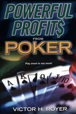 Powerful Profits from Poker (Paperback)
