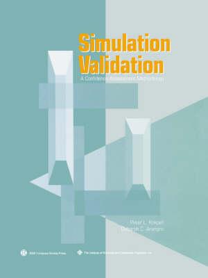 Simulation Validation: A Confidence Assessment Methodology (Paperback)