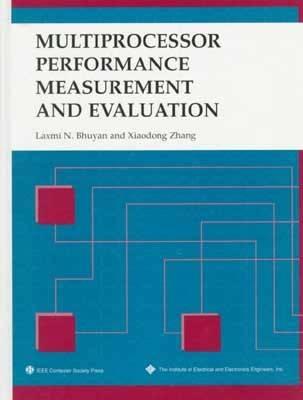 Multiprocessor Performance Measurement and Evaluation (Hardback)