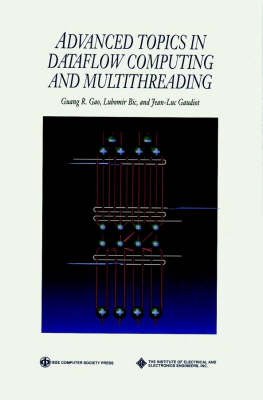Advanced Topics in Dataflow Computing and Multithreading - Practitioners (Hardback)