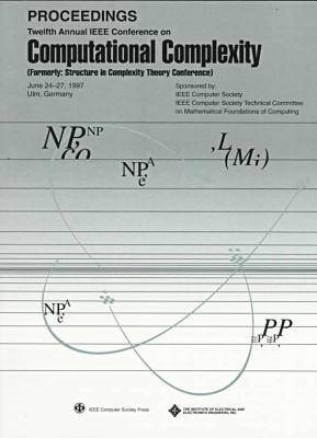 IEEE Conference on Computational Complexity: CCC '97 12th (Paperback)