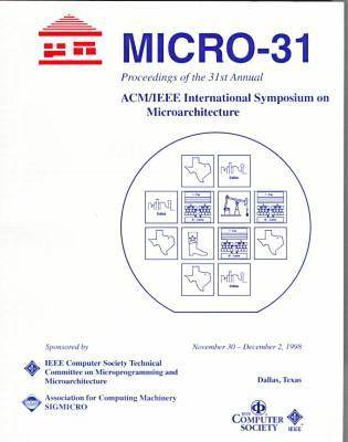 Annual International Symposium on Microarchitecture: 31st (Paperback)
